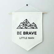 *Little & Lively Canvas Banner - Be Brave Little Man
