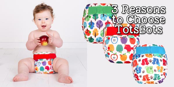 3 Reasons to Choose TotsBots - Lagoon Baby Cloth Diaper Blog