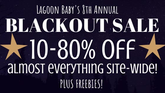 Lagoon Baby's 8th Annual Blackout Sale - A Black Friday, Small Biz Saturday, and Cyber Monday Extravaganza!