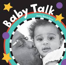 *Baby Talk Board Book