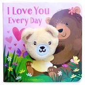 *I Love You Every Day Finger Puppet Book