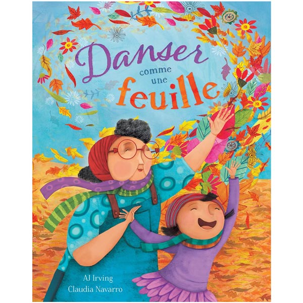 *Danser Comme Une Feuille Paperback Book (Dance Like a Leave)