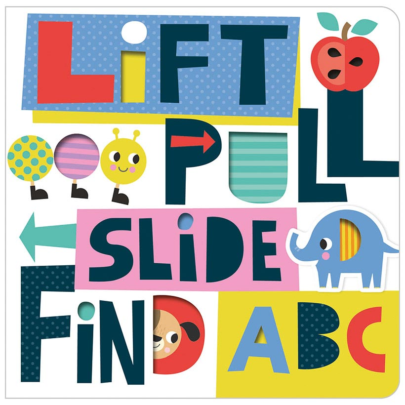 *Lift, Pull, Slide, Find ABC Book