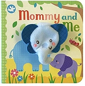*Mommy and Me Finger Puppet Book