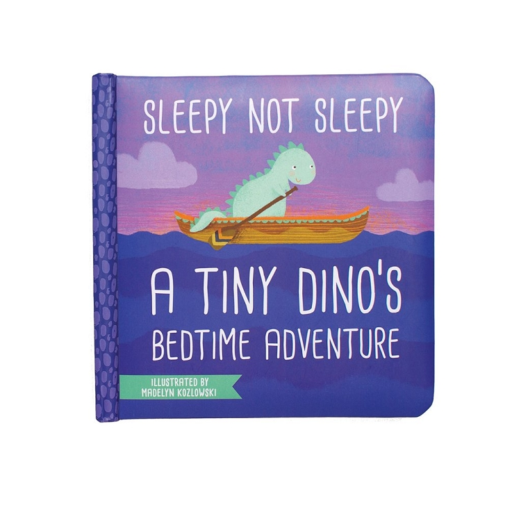 *Manhattan Toy Company Sleepy Not Sleepy - A Tiny Dino's Bedtime Board Book