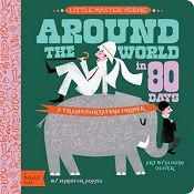 *Around The World in 80 Days : A Babylit Transportation Primer