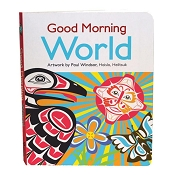*Native Northwest Board Book - Good Morning World