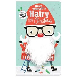 Have Yourself a Hairy Little Christmas - A Touch & Feel Hardcover Book