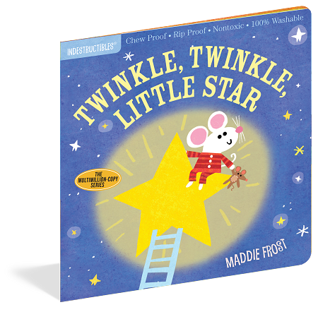 *Indestructibles - Twinkle, Twinkle, Little Star