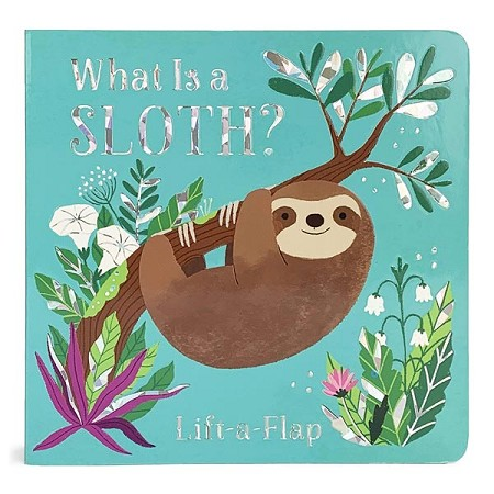 *What Is a Sloth?